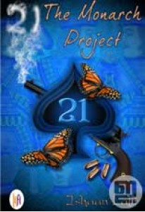 21: The Monarch Project