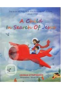 A Child in Search of Jesus