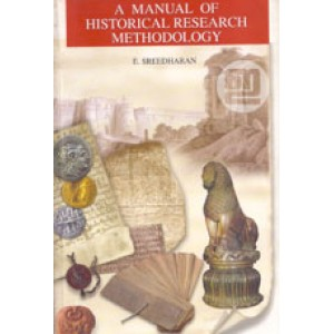 A Manual of Historical Research and Methodology