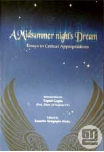 A Midsummer Night's Dream: Essays in Critical Appropriation