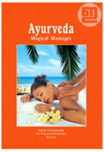 Ayurveda: Magical Massages