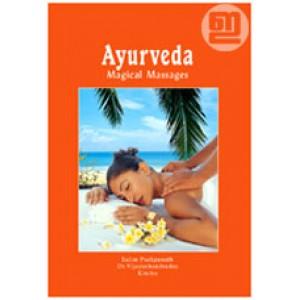 Ayurveda: Magical Massages