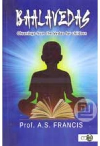 Baalavedas: Gleanings from the Vedas for Children
