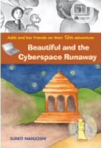 Beautiful and the Cyberspace Runaway