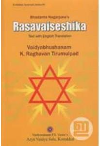 Bhadanta Nagarjuna's Rasavaiseshika