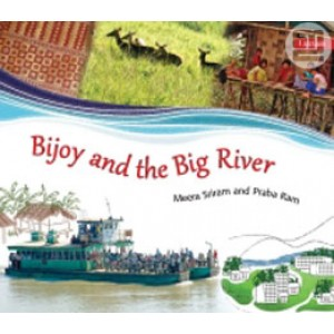 Bijoy and the Big River