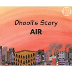 Dhooli's Story: Air