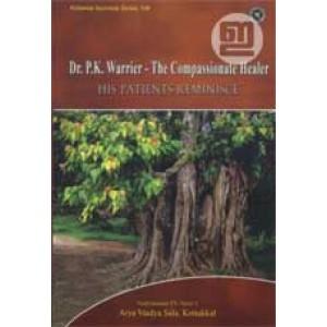 Dr P K Warrier: The Compassionate Healer