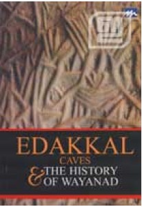 Edakkal Caves & The History of Wayanad