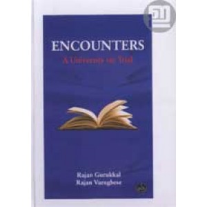 Encounters: A University on Trial