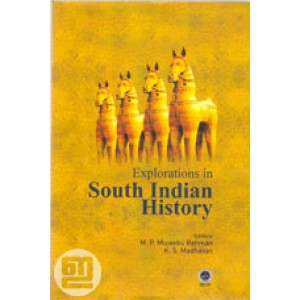 Explorations in South Indian History
