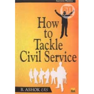 How to Tackle Civil Service