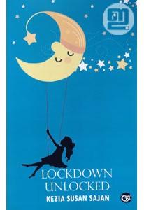 Lockdown Unlocked