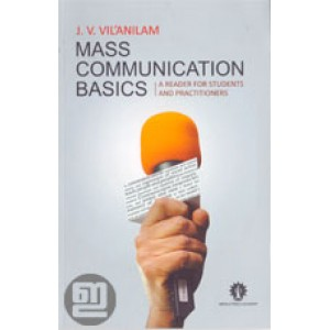 Mass Communication Basics: A Reader for Students and Practitioners