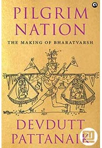 Pilgrim Nation: The Making of Bharatvarsh