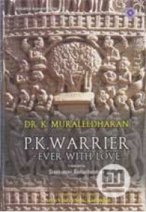 P K Warrier: Ever With Love