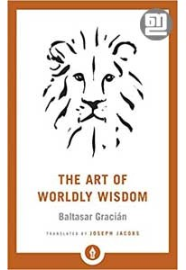 The Art of Worldly Wisdom (Pocket Library)