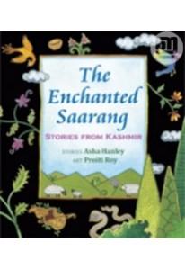 The Enchanted Saarang: Stories from Kashmir