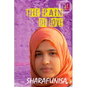 The Pain Of Love (English & Malayalam)