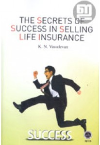 The Secrets of Success in Selling Life Insurance